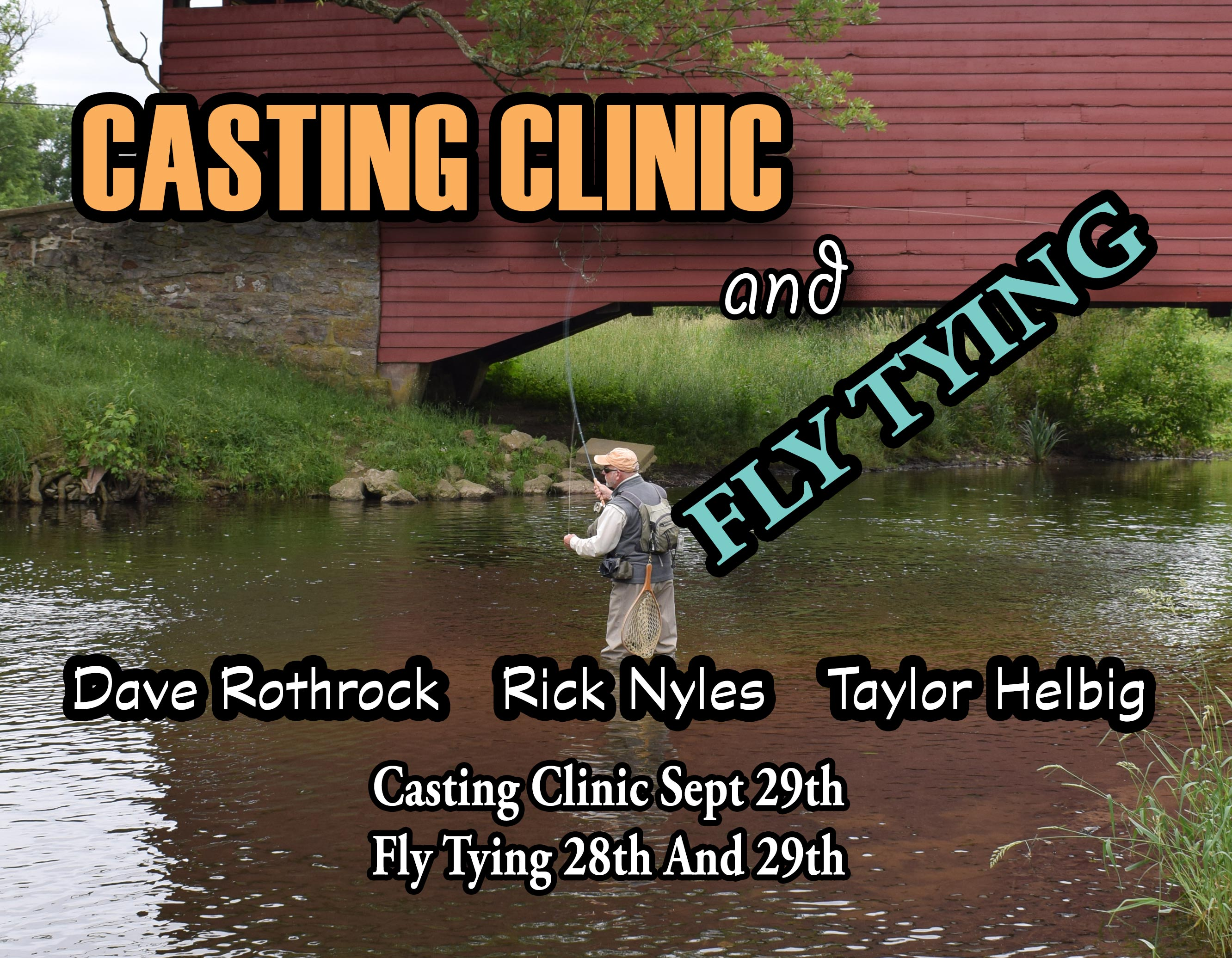 Learn From The Experts, Come Join George Daniel, Dave Allbaugh , Rick Nyles, Dave Rothrock and Brian Shumaker On A Fly Fishing Educational Clinic