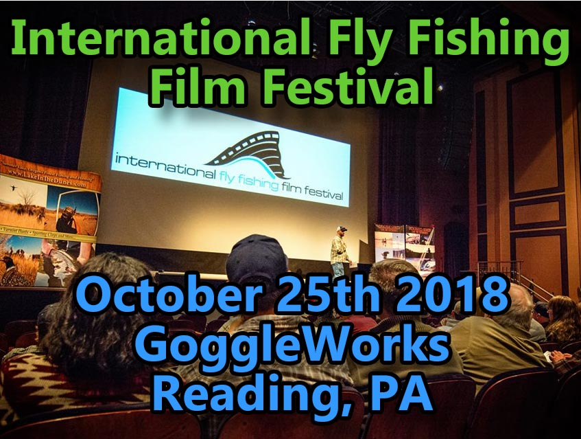 Tulpehocken Chapter Of Trout Unlimited along with Sky Blue Outfitters is sponsoring a showing of the International Fly Fishing Film Festival. BUY TICKETS HERE