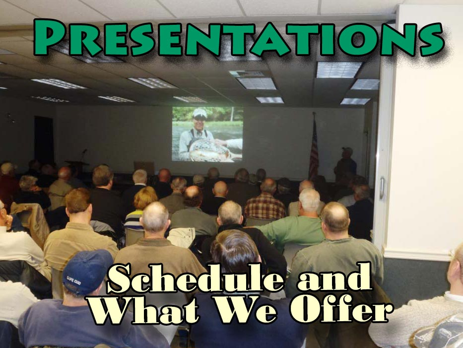 Professional Presentations For TU Chapters, Shows, Clubs and Banquets. Learn From Our Experience.