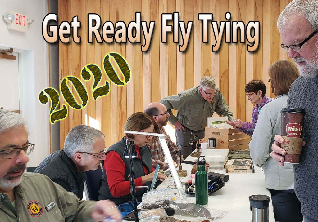 Sky Blue's Get Ready Fly Tying Event February 8th 2020.  Come Join Local Fly Tiers Or Just Come Watch And Learn