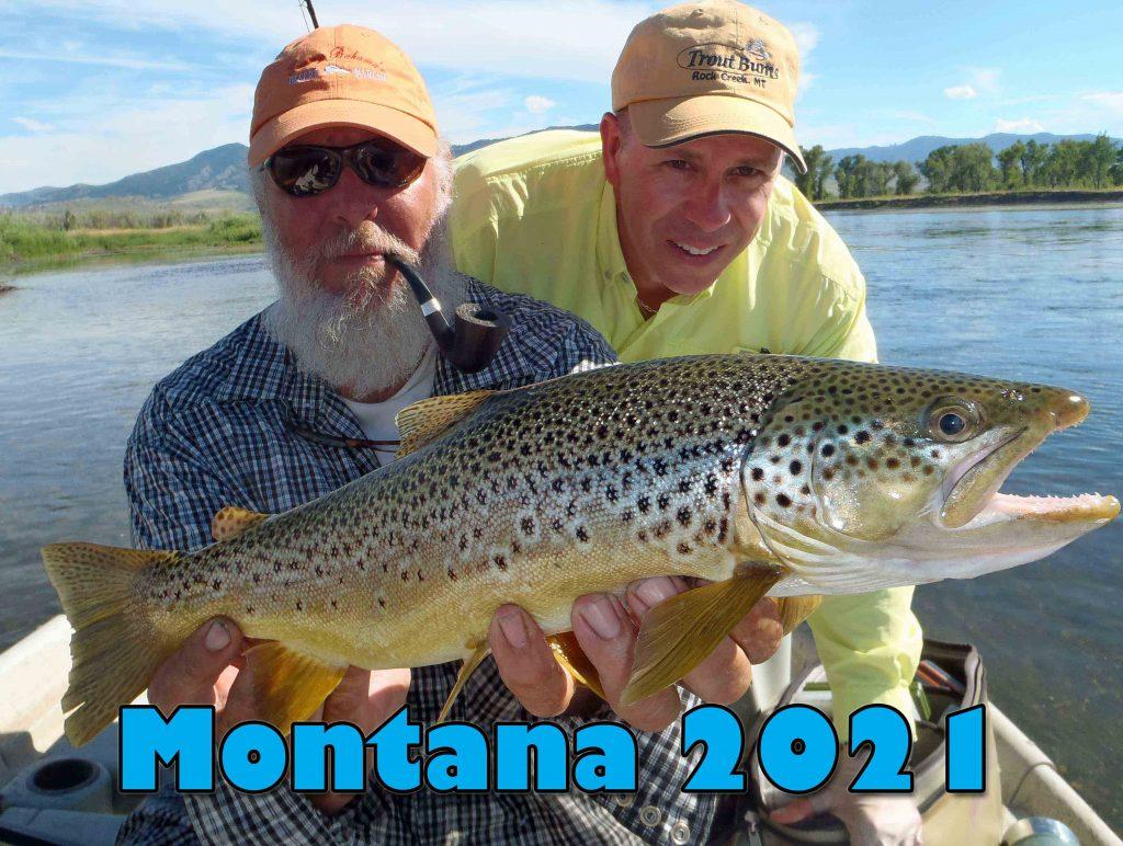 Sky Blue's Montana Trips In 2021.  Come Enjoy Some Of The Best Fishing In Montana. Missouri, Clark Fork, Blackfoot, Bitterroot.