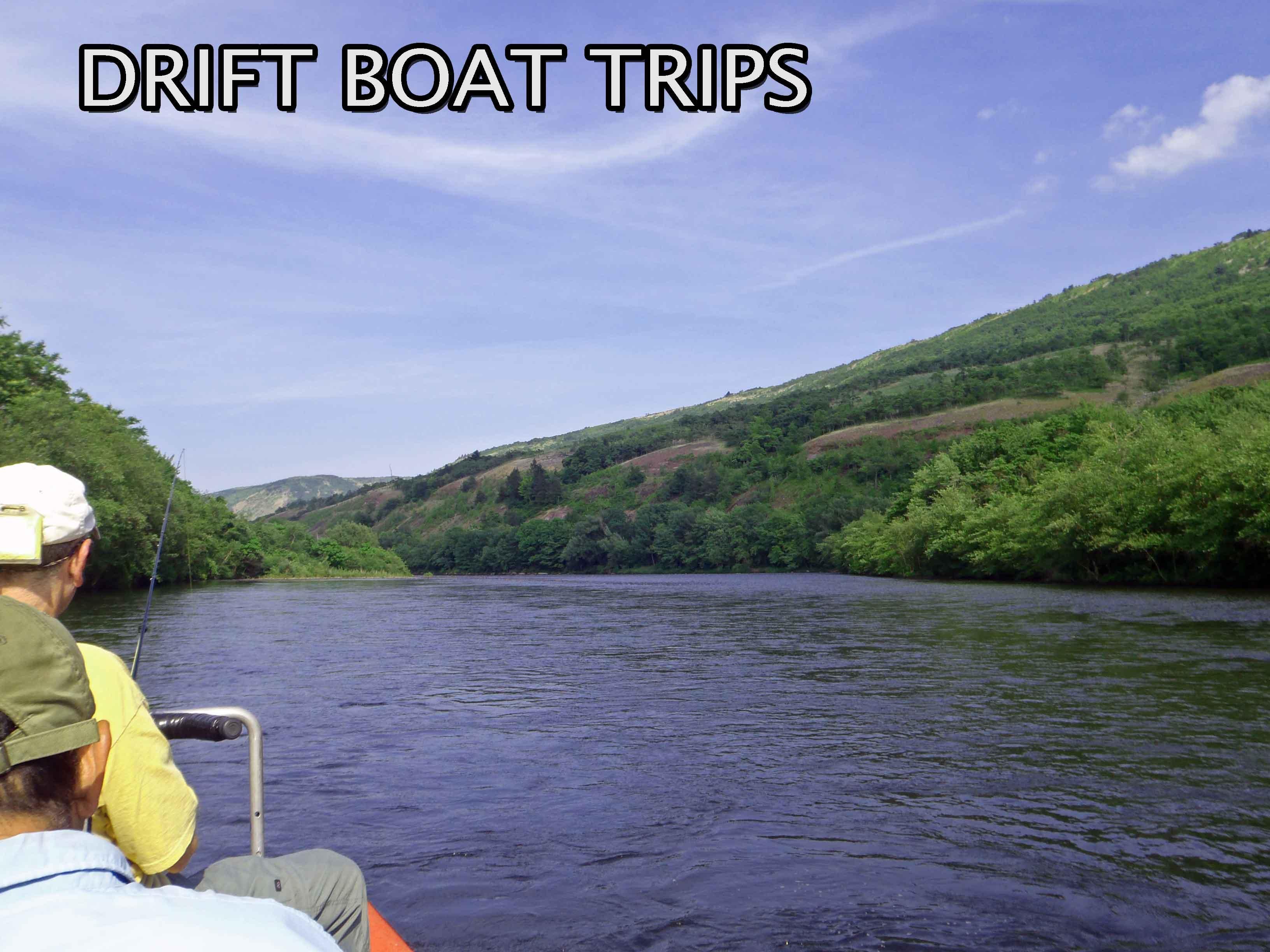 Drift Boat Trips On The Lehigh, Delaware, Susquehanna and Juniata Rivers