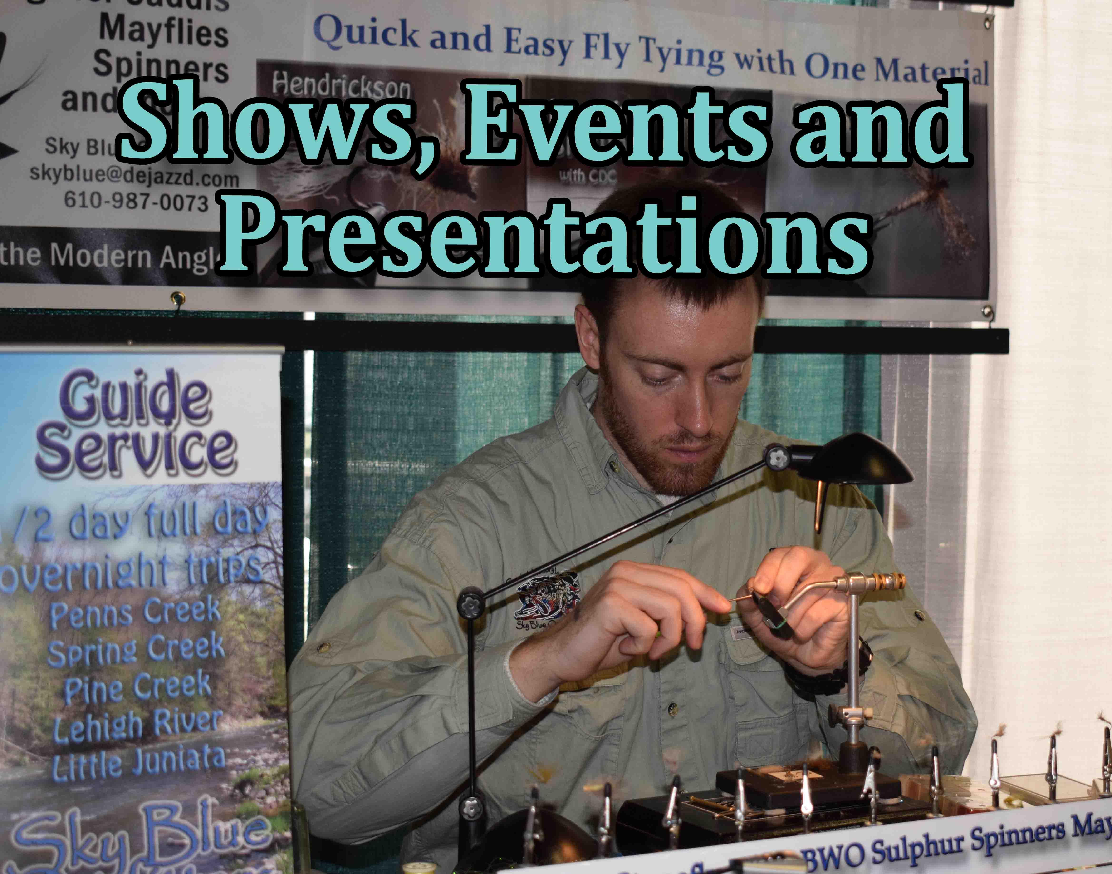 News On Presentations, Shows, Meetings And Events For Fly Fishing