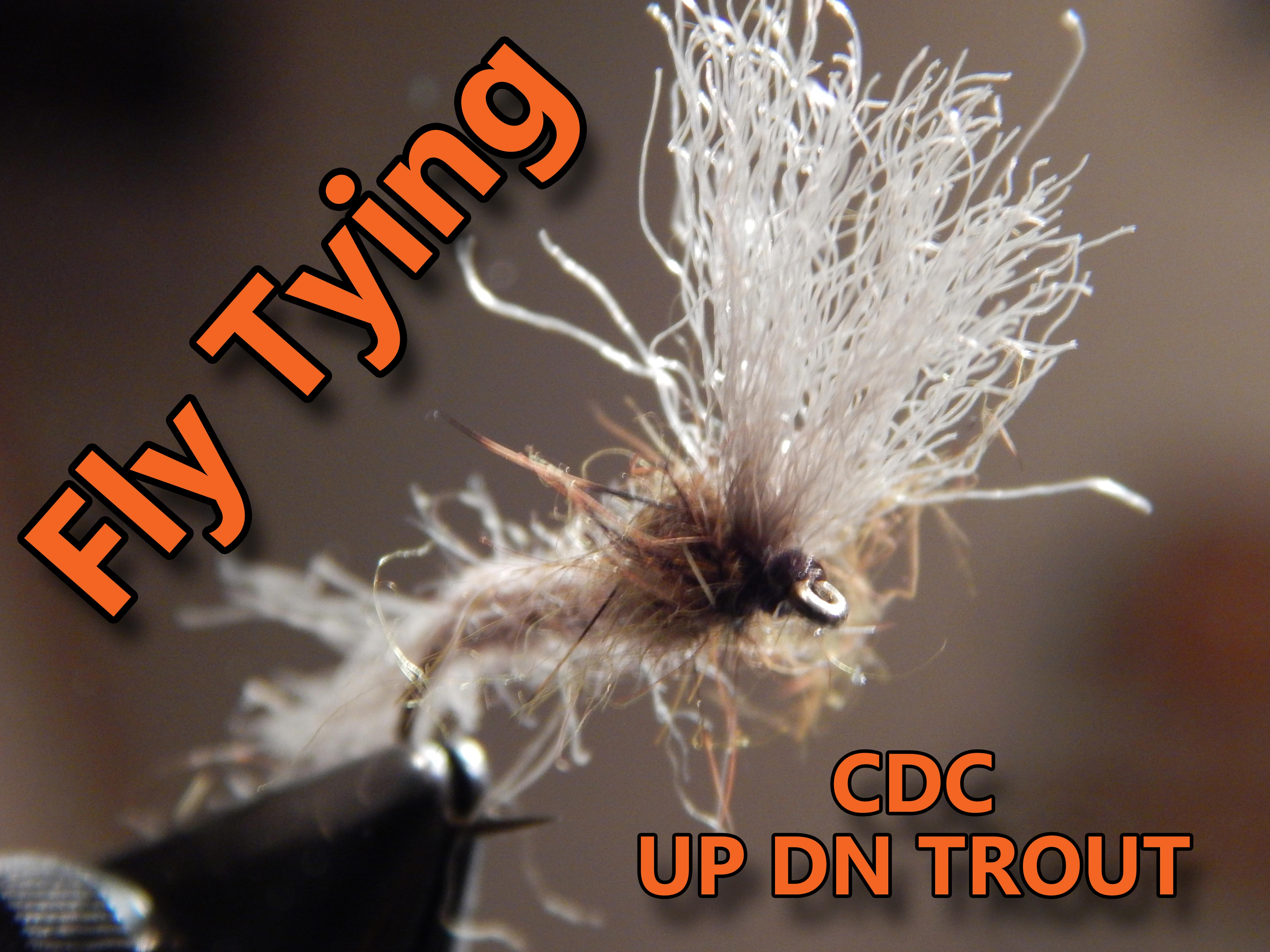 Tying Flies With CDC and UP DN Trout Wing Materials, Videos and Various Patterns