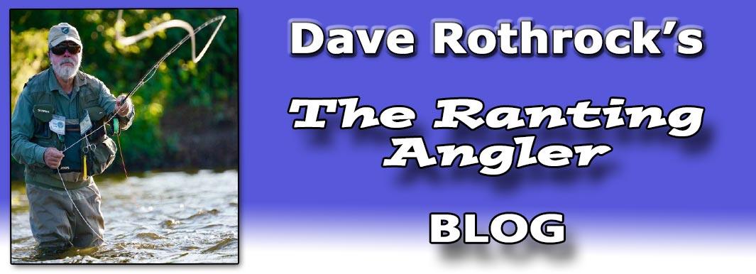 The Ranting Angler Blog